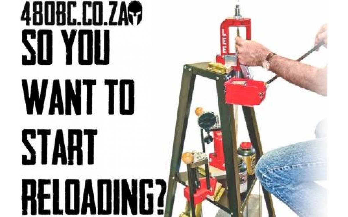 So you want to start reloading? – Part 3 - Updated
