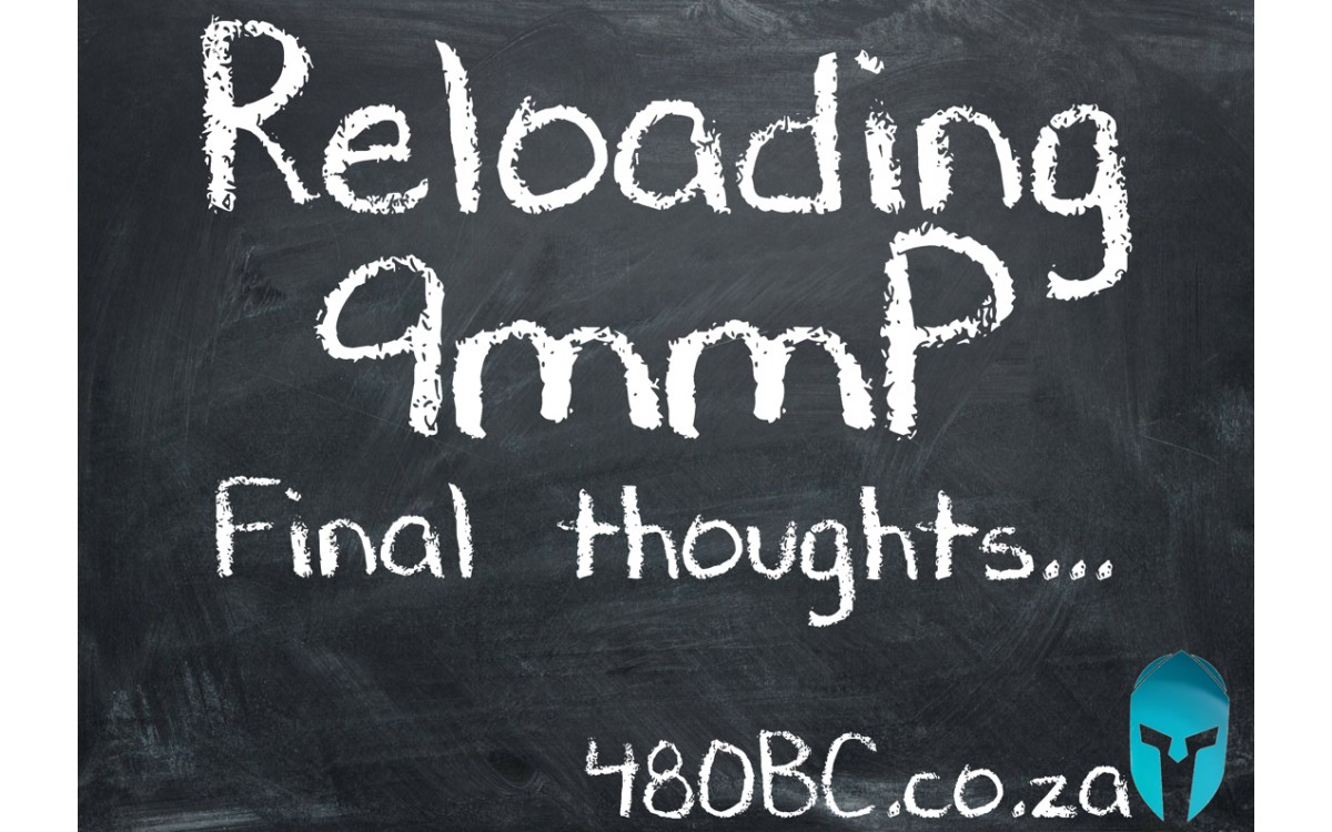 Reloading 9mmp - Final thoughts and a quick look at load development.